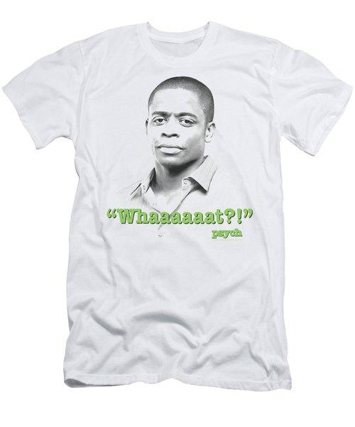 Psych - Whaaaaaat?! Men's T-Shirt (Athletic Fit)