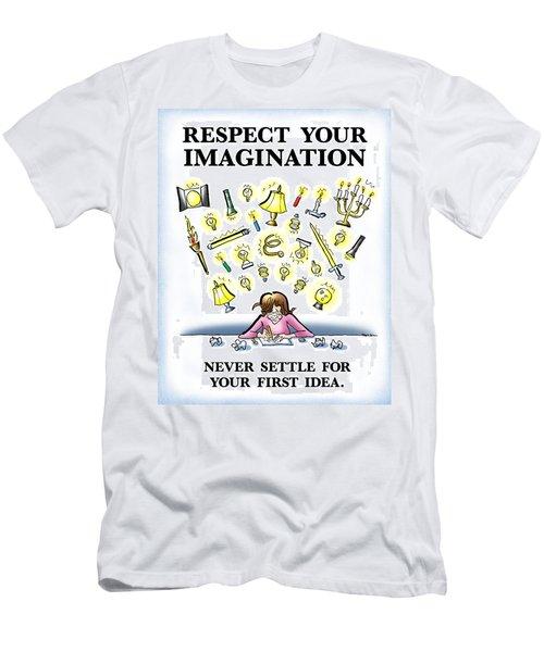 Respect Your Imagination Men's T-Shirt (Athletic Fit)
