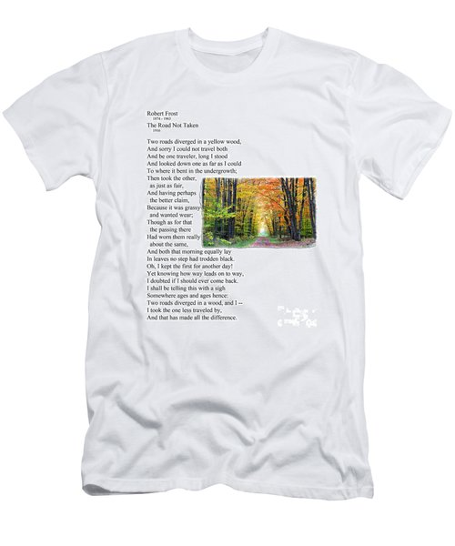 Robert Frost - The Road Not Taken Men's T-Shirt (Athletic Fit)