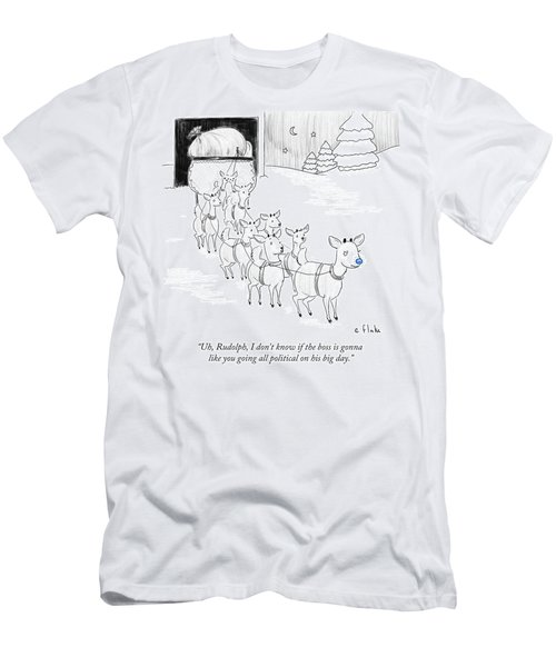 Rudolph I Don't Know If The Boss Is Gonna Like Men's T-Shirt (Athletic Fit)