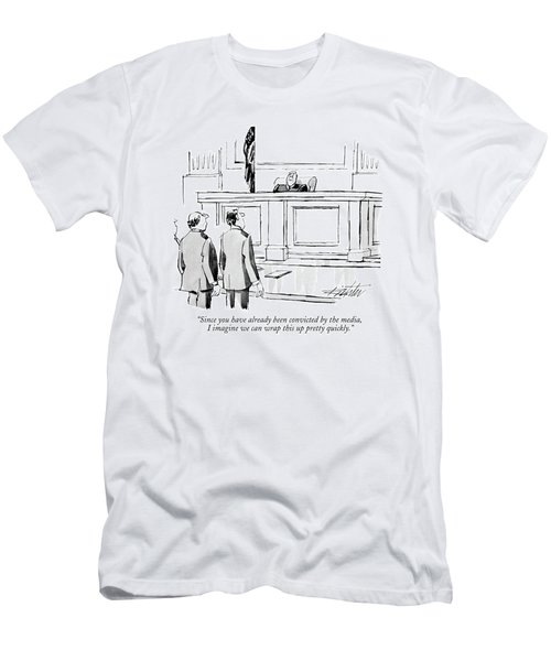 Since You Have Already Been Convicted Men's T-Shirt (Athletic Fit)