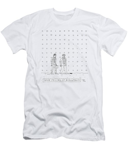 Snow Falling On Accountants -- Two Men Walk Men's T-Shirt (Athletic Fit)
