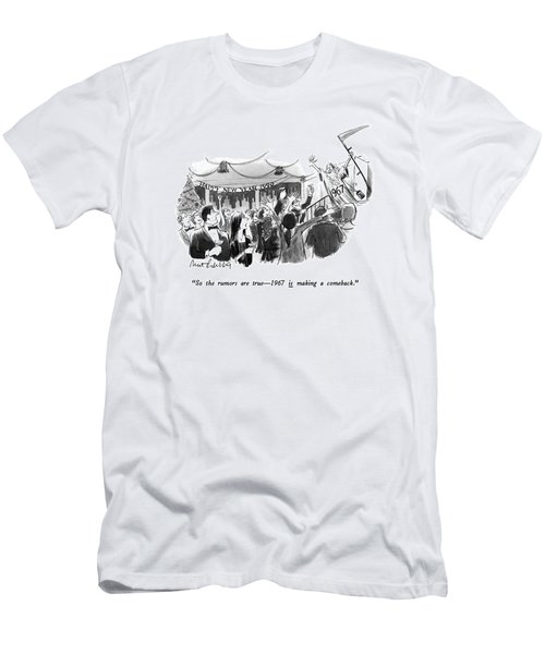 So The Rumors Are True - 1967 Is Making Men's T-Shirt (Athletic Fit)