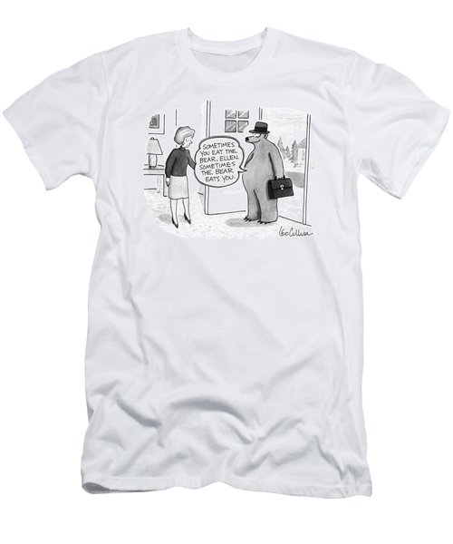 Sometimes You Eat The Bear Men's T-Shirt (Athletic Fit)