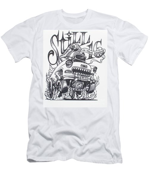 Still 16 In Your Mind Men's T-Shirt (Athletic Fit)