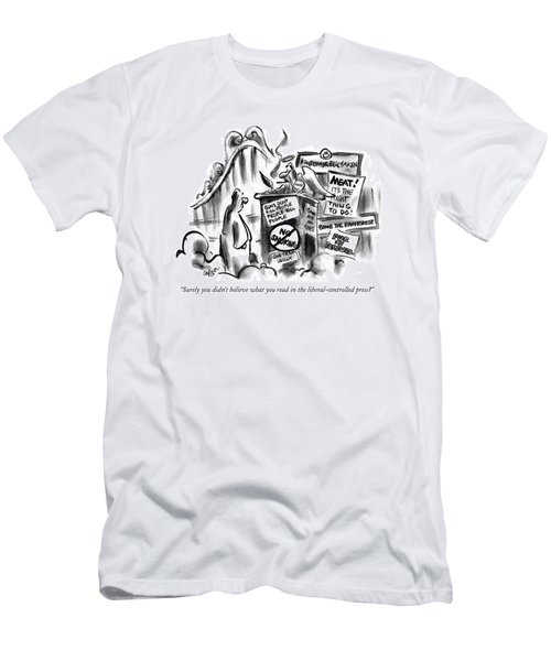 Surely You Didn't Believe What You Read Men's T-Shirt (Athletic Fit)