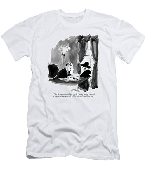 That Being Your Mother's Wish Men's T-Shirt (Athletic Fit)