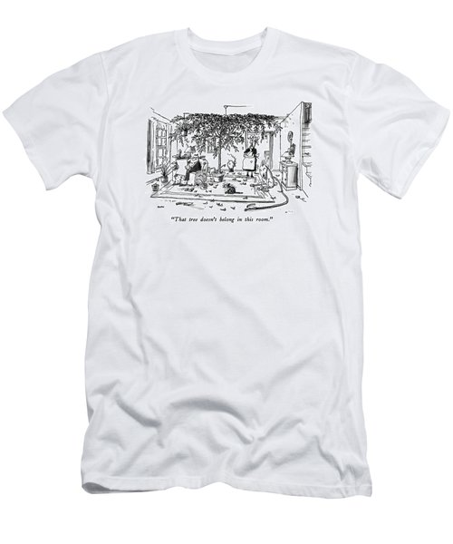 That Tree Doesn't Belong In This Room Men's T-Shirt (Athletic Fit)