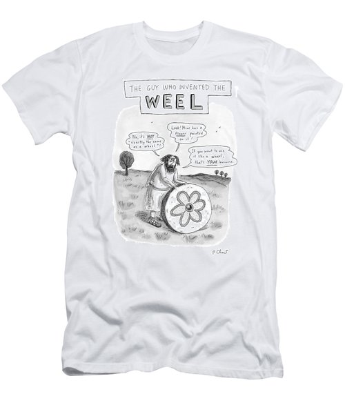 'the Guy Who Invented The Weel' Men's T-Shirt (Athletic Fit)