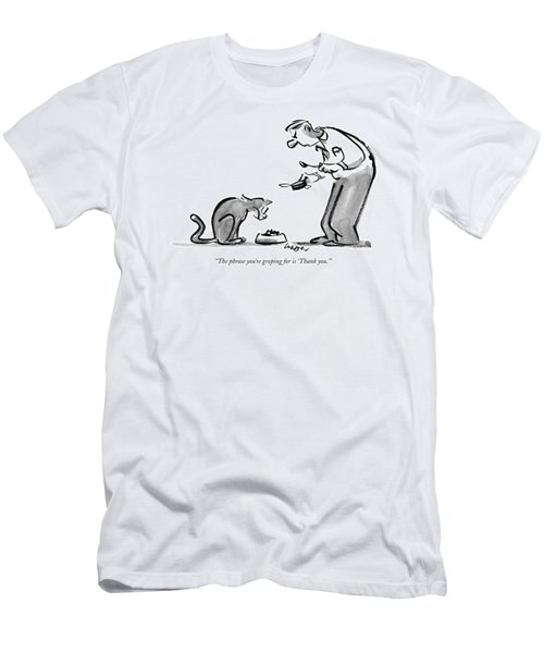 The Phrase You're Groping For Is 'thank You.' Men's T-Shirt (Athletic Fit)