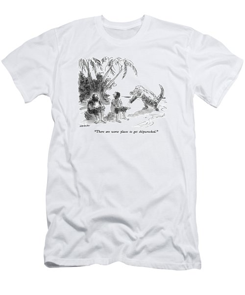 There Are Worse Places To Get Shipwrecked Men's T-Shirt (Athletic Fit)