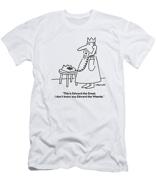 This Is Edward The Great. I Don't Know Any Edward Men's T-Shirt (Athletic Fit)