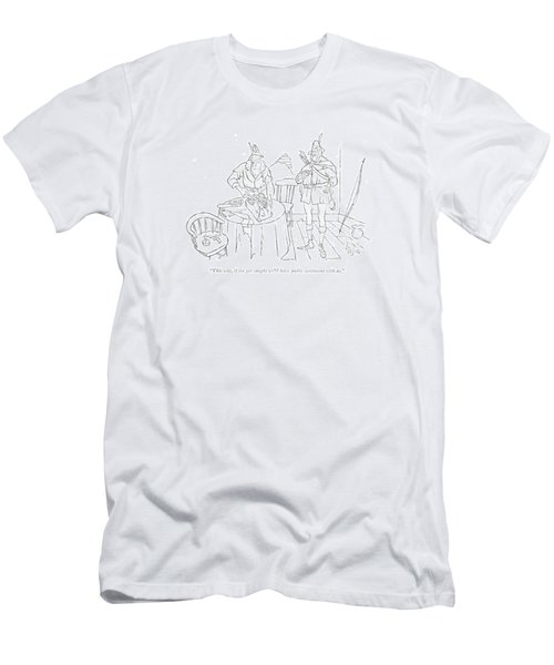 This Way, If We Get Caught We'll Have Public Men's T-Shirt (Athletic Fit)