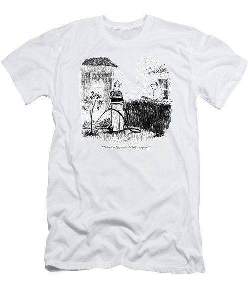 Today I'm Fifty - The Old Halfway Point Men's T-Shirt (Athletic Fit)