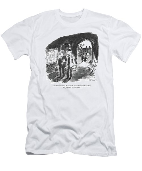 Too Bad About Old Ainsworth. Published Men's T-Shirt (Athletic Fit)