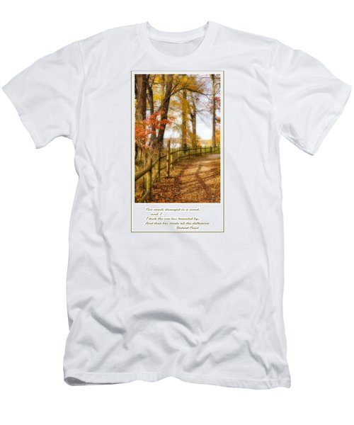 Men's T-Shirt (Slim Fit) featuring the photograph Two Roads Diverged by Jean Goodwin Brooks
