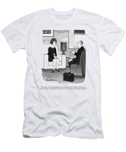 We Cannot Write A Life Policy For Your Husband Men's T-Shirt (Athletic Fit)