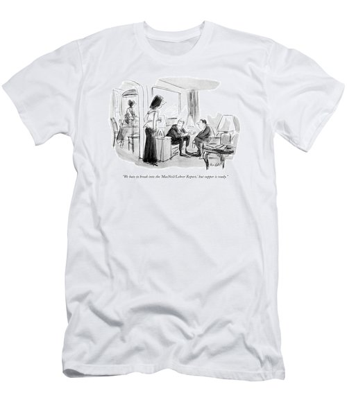We Hate To Break Into The 'macneil/lehrer Report Men's T-Shirt (Athletic Fit)