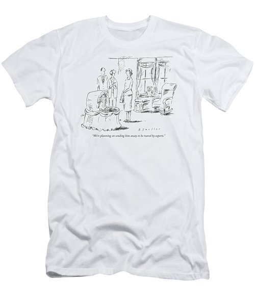 We're Planning On Sending Him Away To Be Reared Men's T-Shirt (Athletic Fit)