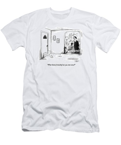 What Kind Of Mischief Are You Into Now? Men's T-Shirt (Athletic Fit)