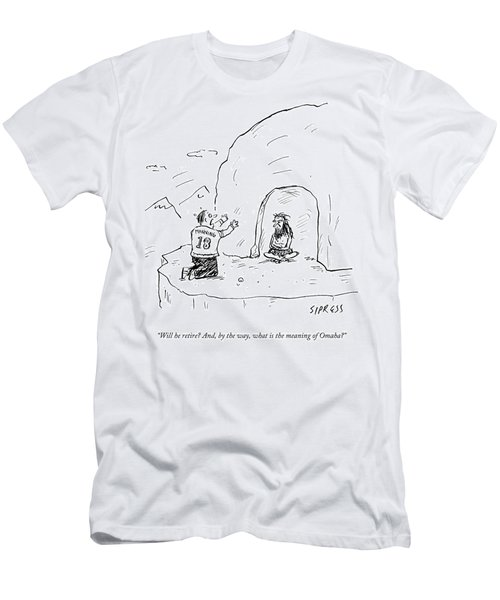 Will He Retire Men's T-Shirt (Athletic Fit)