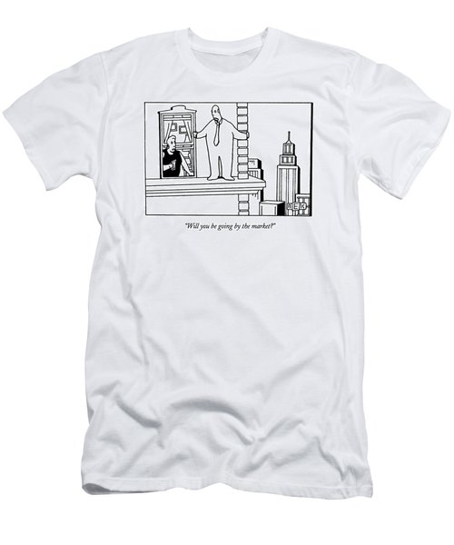 Will You Be Going By The Market? Men's T-Shirt (Athletic Fit)