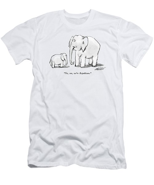 Yes, Son, We're Republicans Men's T-Shirt (Athletic Fit)