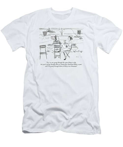 Yes, We Are Going Through The Same Things Men's T-Shirt (Athletic Fit)