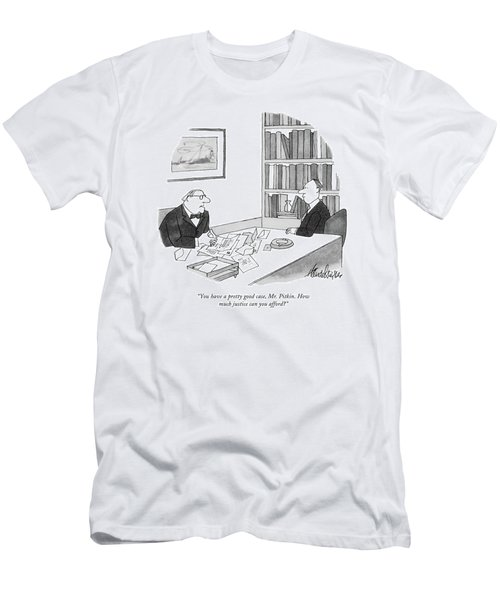 You Have A Pretty Good Case Men's T-Shirt (Athletic Fit)