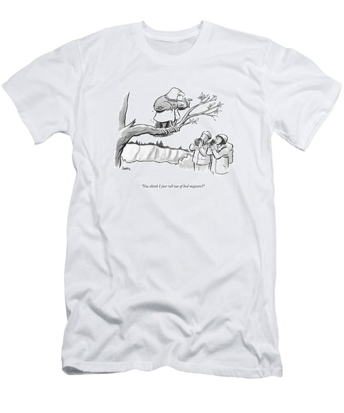 You Think I Just Roll Out Of Bed Majestic? Men's T-Shirt (Athletic Fit)