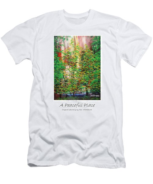 A Peaceful Place Poster Men's T-Shirt (Slim Fit) by Dan Whittemore