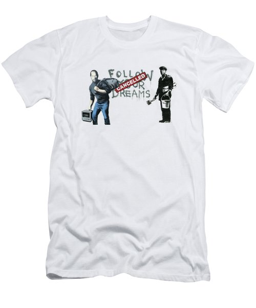 Banksy - The Tribute - Follow Your Dreams - Steve Jobs Men's T-Shirt (Athletic Fit)