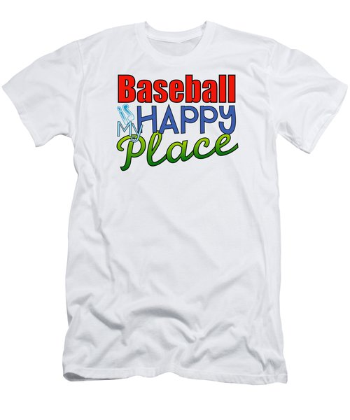 Baseball Is My Happy Place Men's T-Shirt (Slim Fit) by Shelley Overton