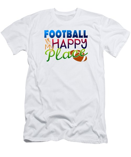 Football Is My Happy Place Men's T-Shirt (Slim Fit) by Shelley Overton