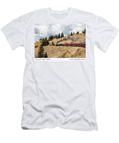Men's T-Shirt (Slim Fit) featuring the photograph A Scenic Railroad Steam Train, Near Antonito In Conejos County In Colorado by Carol M Highsmith