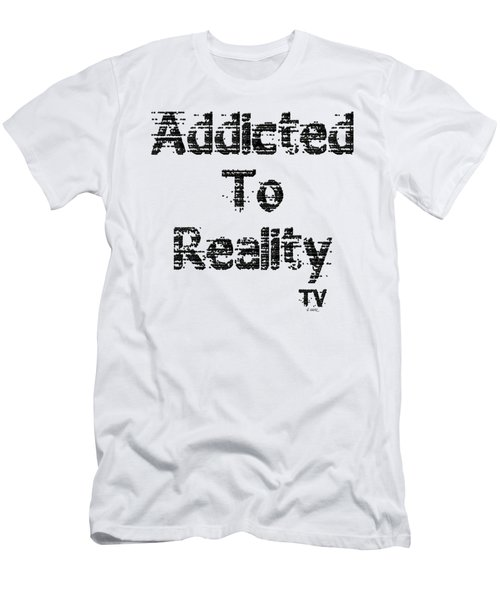 Addicted To Reality Tv - Black Print Men's T-Shirt (Athletic Fit)