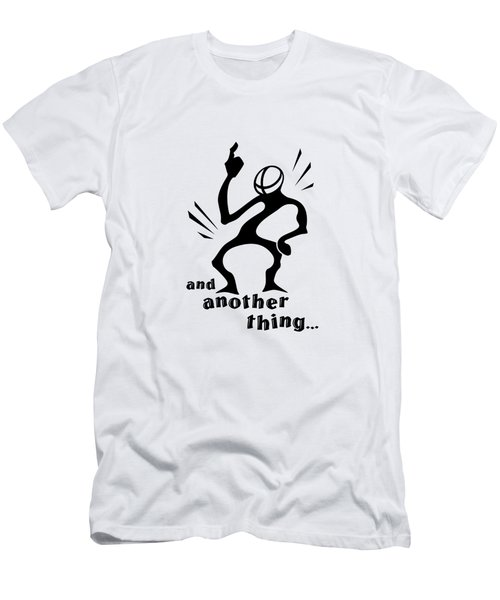 and Another Thing Men's T-Shirt (Athletic Fit)
