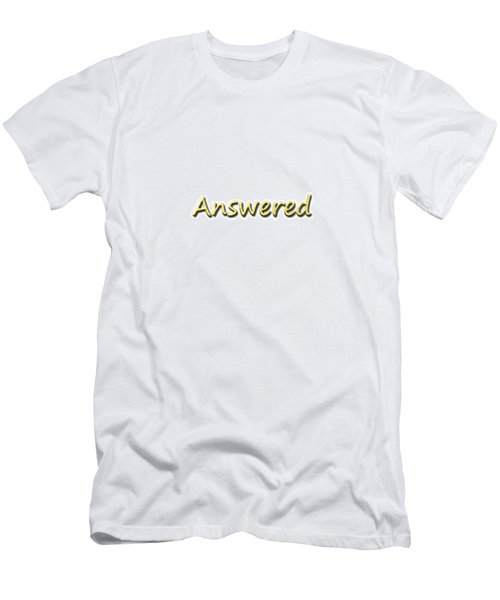 Answered Men's T-Shirt (Athletic Fit)