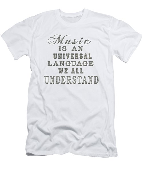 Music Is An Universal Language Typography Men's T-Shirt (Slim Fit) by Georgeta Blanaru