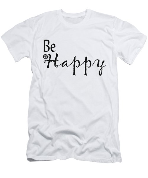 Be Happy Men's T-Shirt (Athletic Fit)