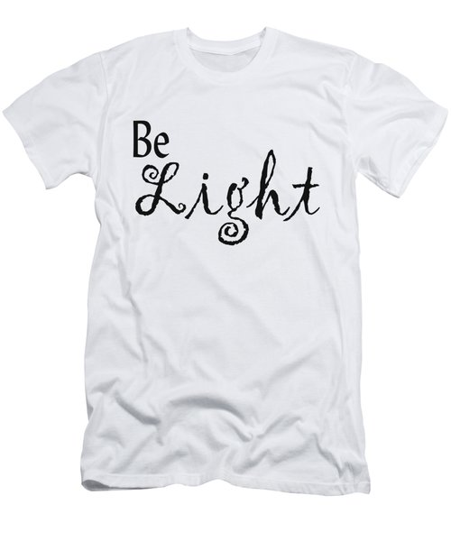 Be Light Men's T-Shirt (Athletic Fit)
