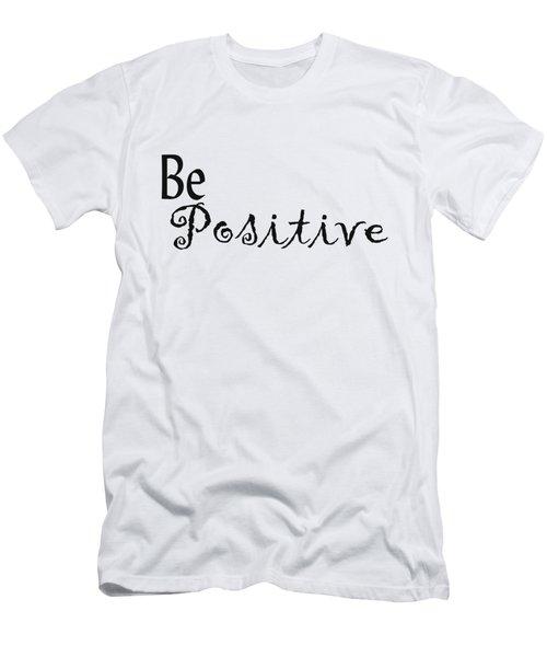 Be Positive Men's T-Shirt (Athletic Fit)