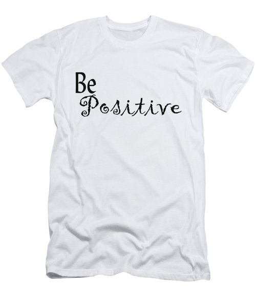 Be Positive Men's T-Shirt (Athletic Fit)