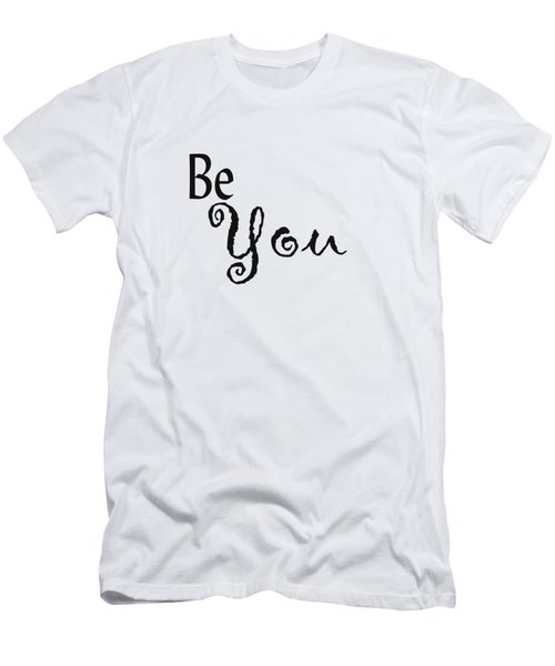 Be You Men's T-Shirt (Athletic Fit)