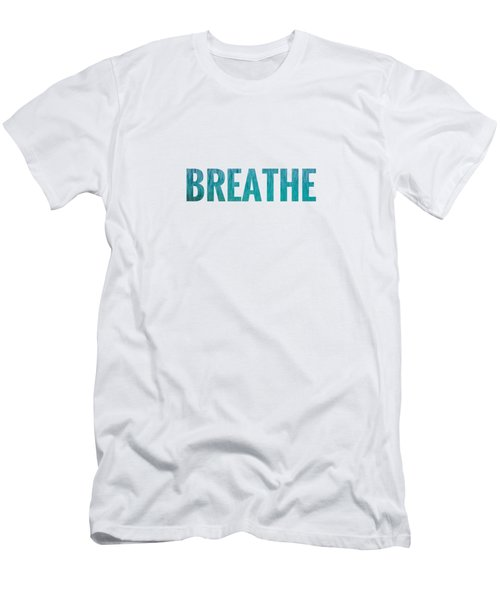 Breathe White Background Men's T-Shirt (Athletic Fit)