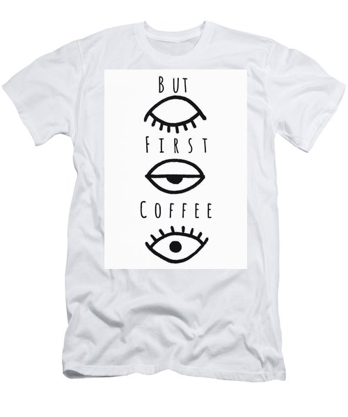 But First Coffee Men's T-Shirt (Athletic Fit)