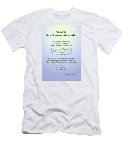 Cancer Has Revealed To Me Men's T-Shirt (Athletic Fit)