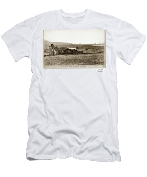 Carmel Mission, With Glimpse Of River And Bay Circa 1880 Men's T-Shirt (Athletic Fit)