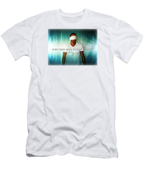 Men's T-Shirt (Slim Fit) featuring the photograph Don't Trust by Cyryn Fyrcyd