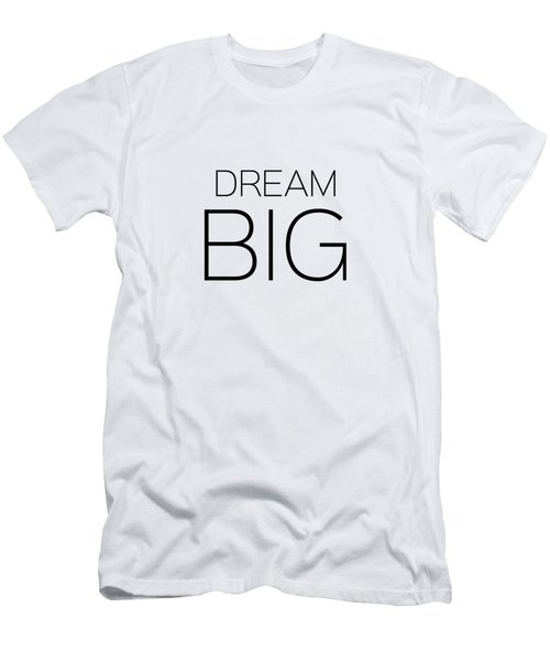 Dream Big Men's T-Shirt (Slim Fit) by Andrea Anderegg